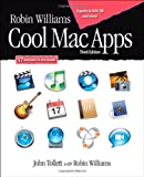 Robin Williams Cool Mac Apps, John Tollett and Robin Williams, 0321508963