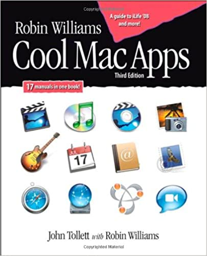 Robin Williams Cool Mac Apps: Twelve apps for enhanced creativity