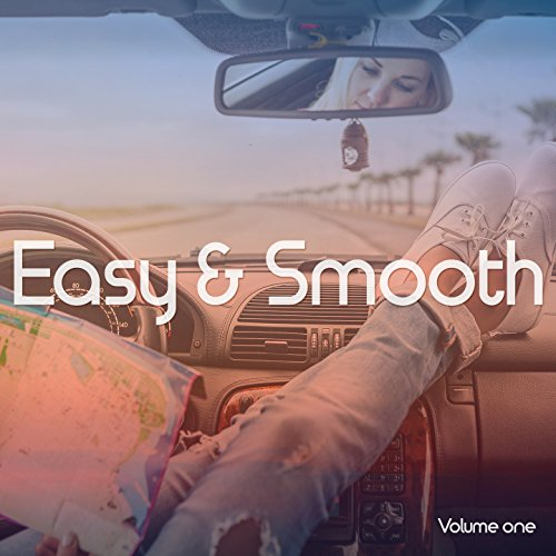 Easy & Smooth, Vol. 1 (Relaxed Positive Summer Grooves)