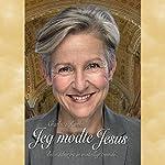 Jeg mødte Jesus: Bekendelser fra en modvilligt troende | Charlotte Rørth