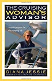 The Cruising Woman's Advisor, Second Edition, Diana Jessie, 0071485589