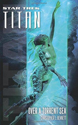 Download Star Trek: Titan #5: Over a Torrent Sea (Star Trek: The Next Generation) pdf