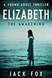Elizabeth: 'The Awakening'