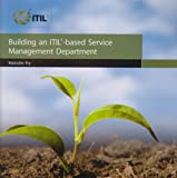 Building an ITIL-based service management department (Business)