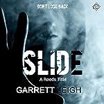 Slide : Roads, Book 1 | Garrett Leigh