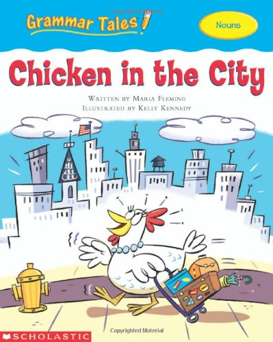 Read Online Grammar Tales: Chicken in the City PDF