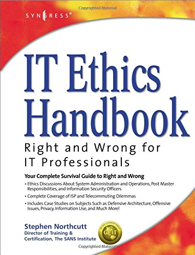 IT Ethics Handbook: Right and Wrong for IT Professionals