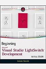 Beginning Microsoft Visual Studio LightSwitch Development Paperback