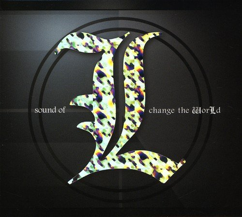 Sound of L Change the World (Original Soundtrack)