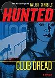 Club Dread (Hunted: Book Two)