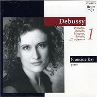Debussy: Préludes, Ballade, Masques, Rêverie, L'Isle Joyeuse