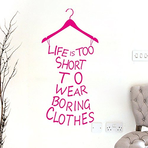 Ussore Wall Art Sticker Decal Mural Life Is Too Short To Wear Boring Clothes Vinyl Applique Art For Kids Home living room bedroom bathroom kitchen Office Wallpaper Window (Red) (Bathroom Appliques)