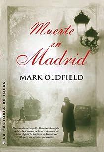 Muerte en Madrid par Oldfield
