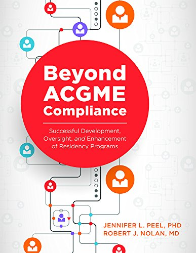 Books : Beyond ACGME Compliance: Successful Development, Oversight, and Enhancement of Residency Programs