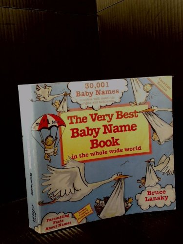 Name Best Very Baby Book (The Very Best Baby Name Book in the Whole Wide World)