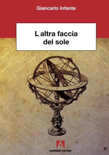L'altra faccia del sole (Italian Edition)