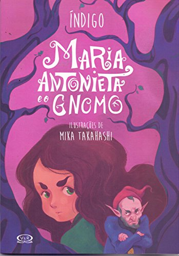 Maria Antonieta e o Gnomo