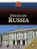 Focus on Russia, Rob Bowden and Galya Ransome, 0836867491