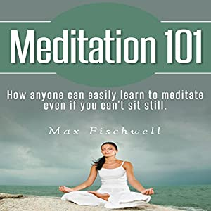 Meditation 101 Audiobook
