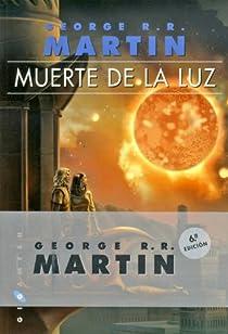 Muerte de la luz par George R. R. Martin