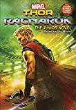 MARVEL's Thor: Ragnarok: The Junior Novel (Marvel Thor: Ragnarok)