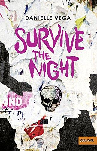 Survive the night: Thriller (Gulliver)