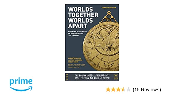 amazon com worlds together worlds apart a history of the world rh amazon com World's Together World's Apart Volume 2 World's Together World's Apart Ebook