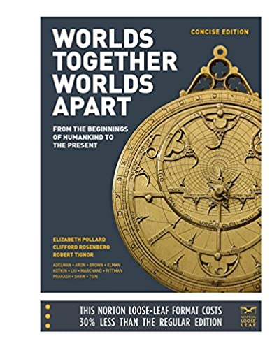 amazon com worlds together worlds apart a history of the world rh amazon com World's Together World's Apart Ebook V1 World's Together World's Apart