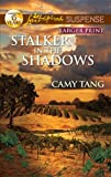Stalker in the Shadows, Camy Tang, 0373674961