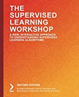 The Supervised Learning Workshop, 2nd Edition Front Cover