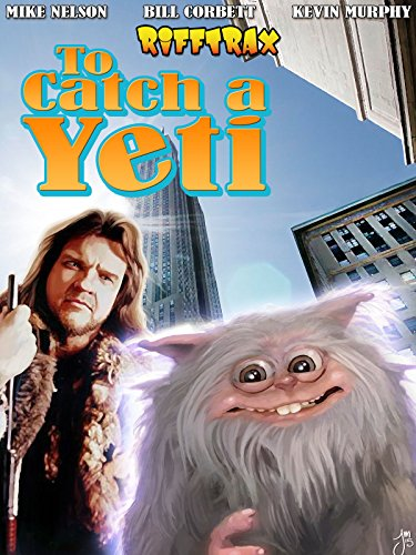 RiffTrax: To Taken hold of by a Yeti