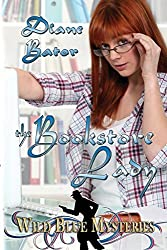 The Bookstore Lady by Diane Bator (2014-08-08)