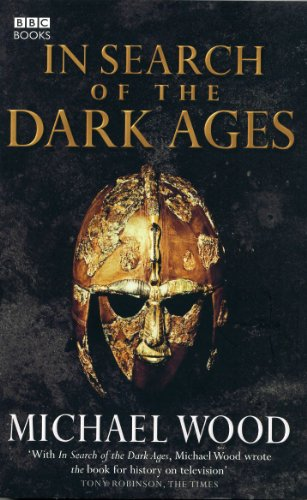 In Search of the Dark Ages - Dark Ages History