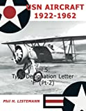 USN Aircraft 1922-1962: Type designation letters 'F' (Part Two) (Volume 5)