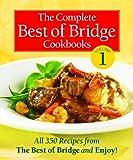 The Complete Best of Bridge Cookbooks Volume One (The Best of Bridge)