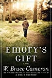 Image of Emory's Gift: A Novel (A Dog's Purpose)