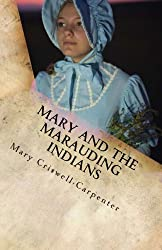 Mary and the Marauding Indians (Mail Order Bride) (Volume 2)