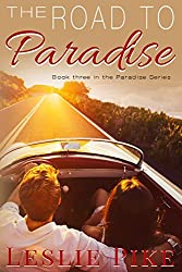 The Road To Paradise (Paradise Series Book 3)