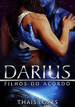 Darius (Filhos do Acordo Livro 2) por [Lopes, Thais]