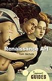 Renaissance Art: A Beginner's Guide (Beginner's Guides)