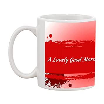 Buy Tia Creation A Lovely Good Morning Gift Coffee Mug Online At Low