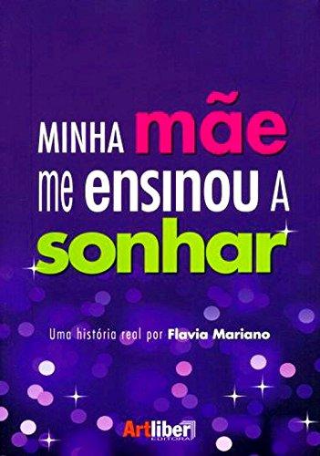 Download Minha Mae Me Ensinou a Sonhar pdf