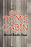 Uncle Tom's Cabin, Harriet Beecher Stowe, 1613820410