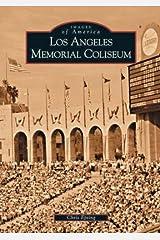 Los Angeles Memorial Coliseum (CA)  (Images of America) Paperback