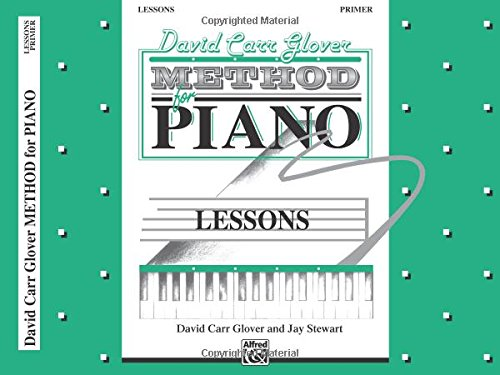 Piano Lessons Primer (David Carr Glover Method for Piano Lessons: Primer)