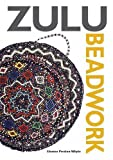 img - for Zulu Beadwork book / textbook / text book