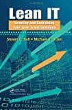 img - for Lean IT: Enabling and Sustaining Your Lean Transformation by Steven C Bell (2010-09-28) book / textbook / text book