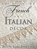 The Allure of French and Italian Decor