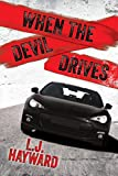When the Devil Drives: A Death and the Devil Novella