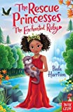 img - for Rescue Princesses: The Enchanted Ruby (The Rescue Princesses) book / textbook / text book